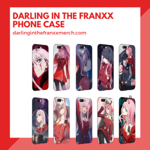 Darling in the Franxx Phone Case